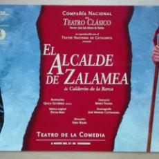Postales: TARJETA POSTAL TEATRO DE LA COMEDIA EL ALCADE DE ZALAMEA COMPAÑIA NACIONAL DE TEATRO CLASICO SIN USO. Lote 121669547