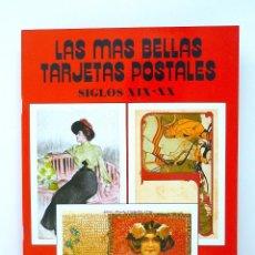 Postales: LAS MAS BELLAS TARGETAS POSTALES Nº 2 SIGLOS XIX-XX GRAFICAS GUADA S.A AÑO 88. Lote 129638427