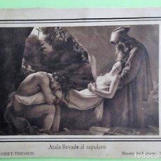 Postales: MUSEO DEL LOUVRE. ATALA LLEVADA AL SEPULCRO DE GIRODET-TRIOSON.. PROPAGANDA EN EL DORSO. BLANCO/NEGR. Lote 130228842
