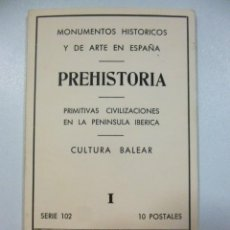 Postales: CARPETA 10 POSTALES MONUMENTOS HISTORICOS Y DE ARTE PREHISTORIA PENINSULA IBERICA ESTAMPERIA D´ART. Lote 133433022