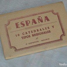 Postales: AANTIGUO SET / LIBRITO DE POSTALES CON BRILLO / BRILLANTINA - ESPERÓN - ESPAÑA 10 CATEDRALES. Lote 134647118