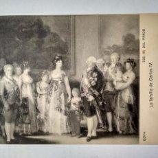 Postales: POSTAL GOYA - LA FAMILIA DE CARLOS IV - MUSEO DEL PRADO, 726. Lote 137140878