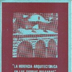 Postales: LA HERENCIA ARQUITECTONICA EN LAS TIERRAS BULGARAS - COAC - 80'S. Lote 140072522