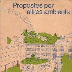 Postales: PROPOSTES PER ALTRES AMBIENTS - COAC - 1979. Lote 140076630