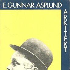 Postales: E. GUNNAR ASPLUND, ARKITEKT - COAC - 1981. Lote 140080654