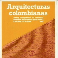 Postales: ARQUITECTURAS COLOMBIANAS - COAC - 1982. Lote 140136218