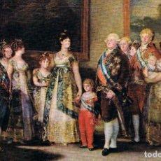 Postales: GOYA, LA FAMILIA DE CARLOS IV, MUSEO DEL PRADO. Lote 142087186