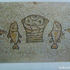 Postales: POSTAL DE MOSAICO ROMANO . IGLESIA DE LA MULTIPLICACION DE LOS PECES . ISRAEL . AÑOS 60. Lote 143332682