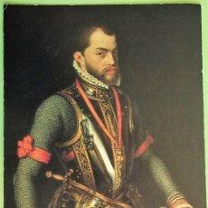 Postales: RETRATO DE FELIPE II CON LA ARMADURA QUE LLEVÓ EN LA BATALLA DE SAN QUINTÍN. ALDEASA. NUEVA. COLOR. Lote 147353545