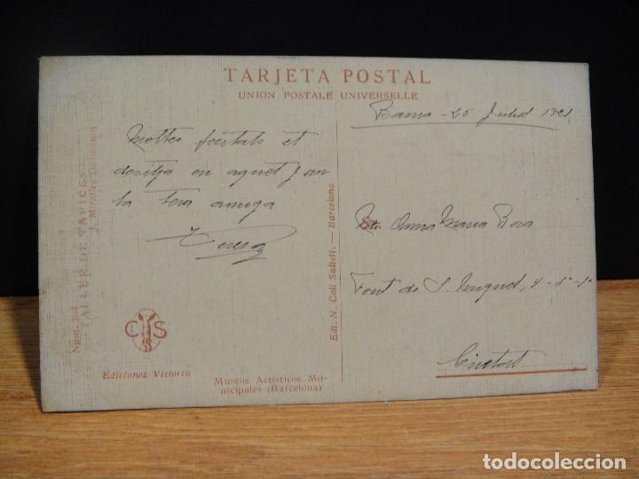 Postales: j. miralles - taller de tapices - ediciones victoria , coll salieti - escrita al dors0 en 1921 - Foto 2 - 147760774