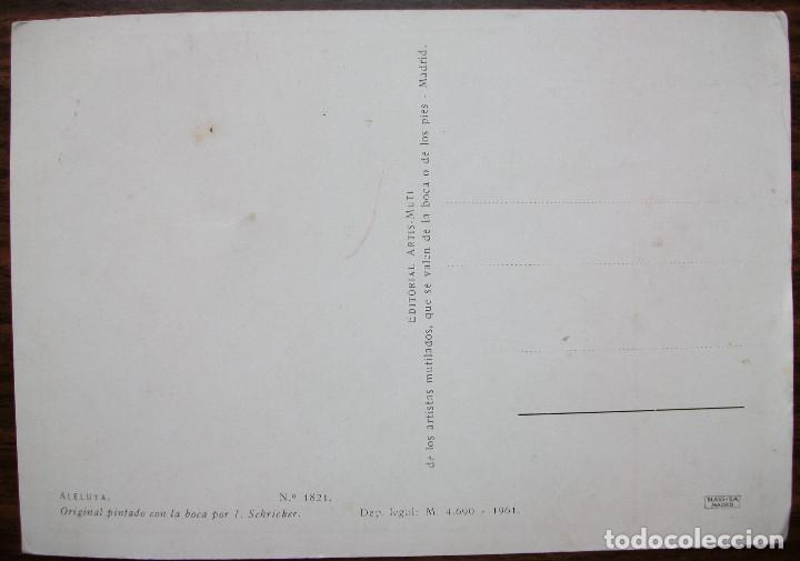 Postales: POSTAL PINTADO CON LA BOCA POR I.SCHRICKER. 1961 - Foto 2 - 149256478