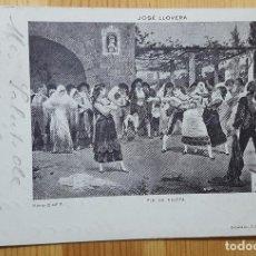 Postales: JOSE LLOVERA FIN DE FIESTA SERIE B Nº7 1902 UNION POSTAL UNIVERSAL. Lote 153586054