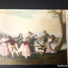 Postales: POSTAL DE 1906, GOYA, LA GALLINA CIEGA. Lote 163550862