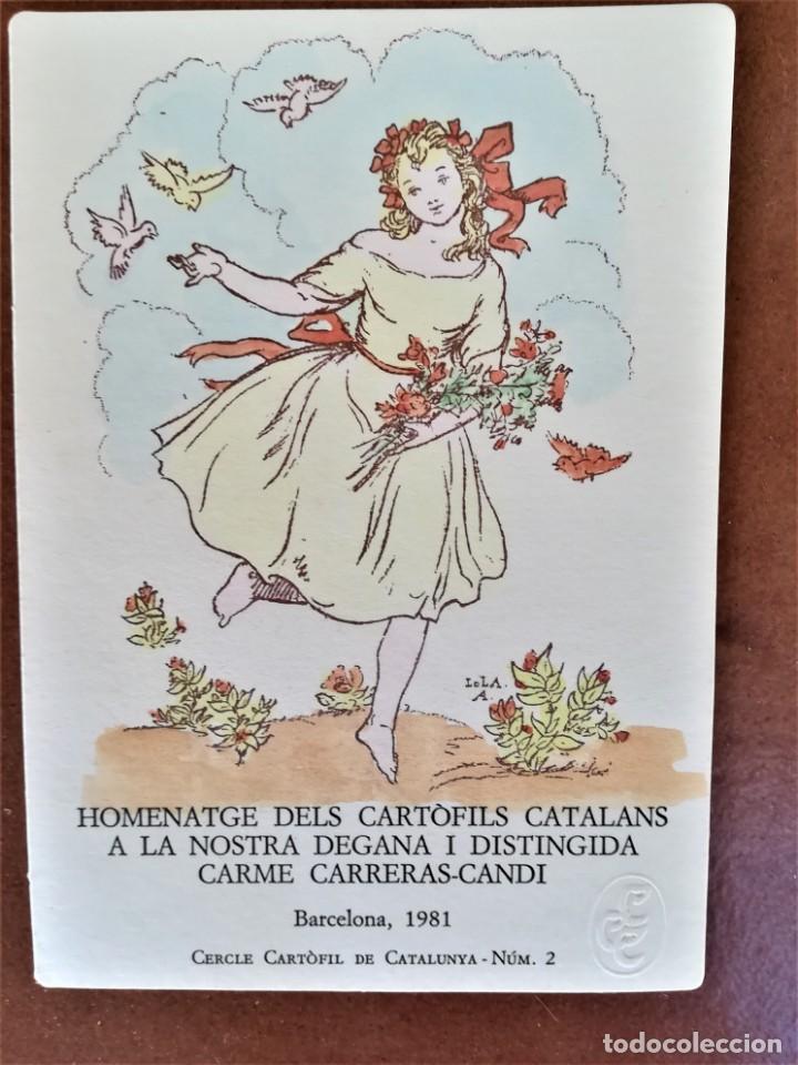 LOLA ANGLADA HOMENAJE CARRERAS CANDI ED LIMITADA CERCLE CARTÒFIL CATALUNYA POSTAL ORIGINAL,AÑO 1981 (Postales - Postales Temáticas - Arte)