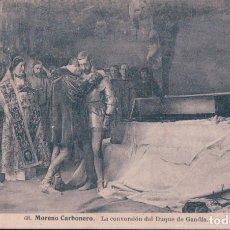 Postales: POSTAL MORENO CARBONERO - LA CONVERSION DEL DUQUE DE GANDIA 68 LACOSTE. Lote 179000157