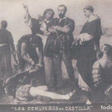 Postales: POSTAL LOS COMUNEROS DE CASTILLA. Lote 179067998