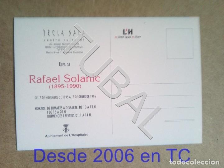 Postales: TUBAL POSTAL ESCULTOR RAFAEL SOLANIC 1995 TECLA SALA HOSPITALET ENVÍO 70 CENT 2019 B05 - Foto 2 - 180079635