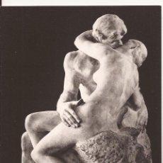 Postales: LE BAISER, AUGUSTE RODIN, POSTAL SIN CIRCULAR, PARIS MUSÉE RODIN. Lote 189548857