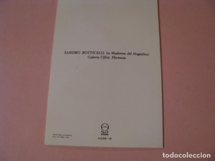 Postales: POSTAL DIPTICA DE OBRA SANDRO BOTTICELLI. LA MADONNA DEL MAGNIFICAT. ED. ORTIZ X258 - B. 1979. - Foto 2 - 194342357