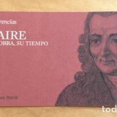 Postales: VOLTAIRE, SU VIDA, SU OBRA, SU TIEMPO. CICLO CONFERENCIAS FUNDACION JUAN MARCH 2012. Lote 194578348