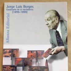 Postales: JORGE LUIS BORGES, CENTENARIO DE SU NACIMIENTO (1899-1999). ALIANZA EDITORIAL. Lote 194657845