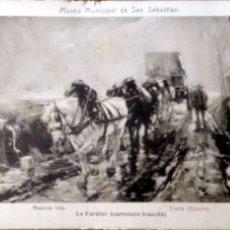 Postales: PINTURA: LE FARDIER (CARRETERO FRANCÉS) DE CHECA. MUSEO MUNICIPAL DE SAN SEBASTIÁN. NUEVA. BLANCO/NE. Lote 195064713
