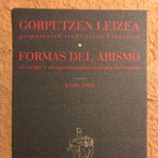 Postales: FORMAS DEL ABISMO (EL CUERPO Y SU REPRESENTACIÓN EXTREMA EN FRANCIA), 1930-1960. POSTAL SIN CIRCULAR. Lote 195728196