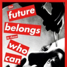 Postales: POSTAL DE LA IMAGEN UNTITLED (THE FUTURE BELONGS TO THOSE WHO CAN SEE IT), DE BARBARA KRUGER. ARTE.. Lote 228427395