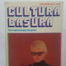 Postales: CULTURA BASURA - UNA ESPEOLOGIA DEL GUSTO - CCCB 2003 - POSTAL. Lote 206950746