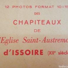 Postales: ÁLBUM FOTOGRÁFICO 12 FOTOS CAPITELES ISSOIRE. CHAPITEAUX DE EGLISE SAINT AUSTREME D'ISSOIRE. FRANCE. Lote 210158350