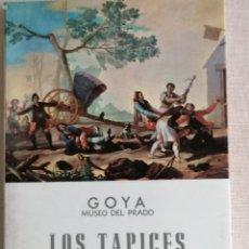 Postales: LOTE GOYA--GOYA LOS TAPICES-EDIT. OFFO-1962 Y 20 TARJETAS POST. TAPICES.-EL ESCORIAL-GOYA. Lote 223505868