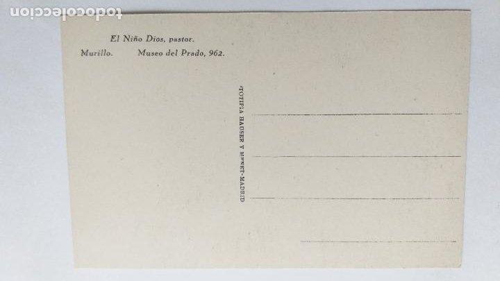 Postales: POSTAL DE ARTE. EL NIÑO DIOS, PASTOR. MURILLO. MUSEO DEL PRADO. 962. HAUSER Y MENET - Foto 2 - 228308260