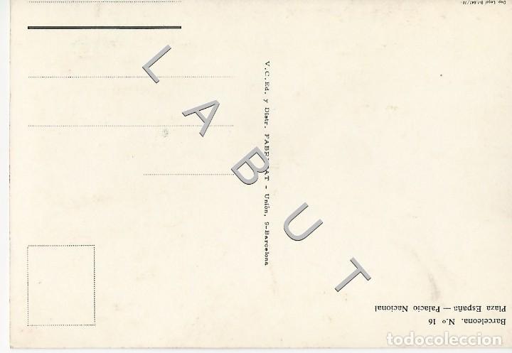 Postales: BARCELONA 16 PLAZA DE ESPAÑA FABREGAT 1978 POSTAL C43 - Foto 2 - 234934755