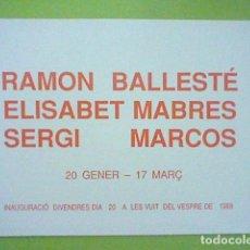 Postales: BALLESTE MABRES MARCOS GALERIA 491 EXPOSICION ENE 1989 15 X 10,5 APROX ORIGINAL. Lote 235173105
