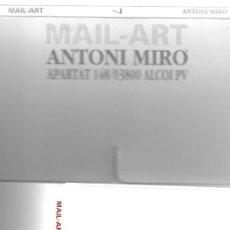 Postales: ANTONI MIRÓ, MAIL-ART, EL ARTE POR CORREO. ENTREGAS 7 Y 8 1985-1991. Lote 236006780