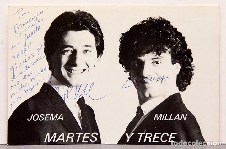 MARTES Y TRECE - POSTAL AUTOGRAFIADA - FIRMAS (Postales - Postales Temáticas - Arte)