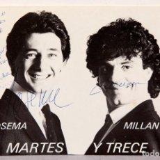 Postales: MARTES Y TRECE - POSTAL AUTOGRAFIADA - FIRMAS. Lote 237619695