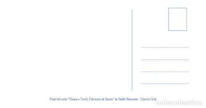 Postales: Postal del cartel Chiozza e Turchi, Fabricants de Savons, de Adolfo Hohenstein. Tema: Modernismo. - Foto 2 - 239850980