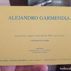 Postais: GARMENDIA ALEJANDRO GALERIA MACHON ANTONIO EXPO ABR 1998 TARJETA ORIGINAL 14,5 X 10,5 CM. Lote 241273655