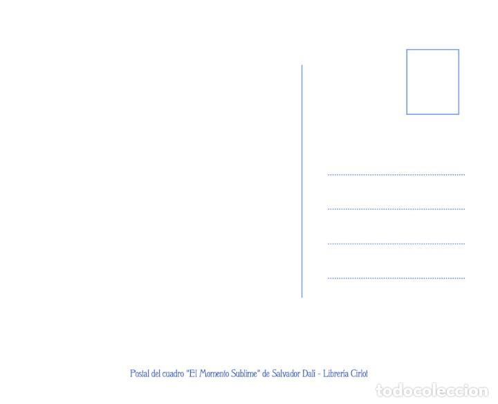 Postales: Postal del cuadro El Momento Sublime, de Salvador Dalí. Tema: Pintura, Surrealismo, Arte. - Foto 2 - 242004940
