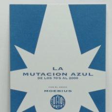 Postales: MOEBIUS, LA MUTACION AZUL. EXPO OTTO ZUTZ,BCN. Lote 244725180