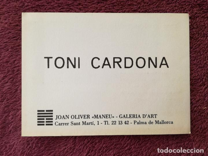 TONI CARDONA - EXPOSICION JOAN OLIVER MANEU GALERIA D'ART (Postales - Postales Temáticas - Arte)