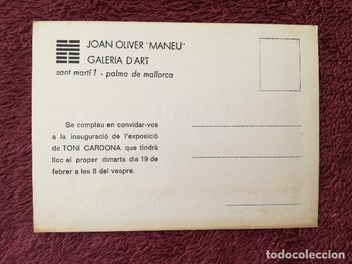 Postales: TONI CARDONA - EXPOSICION JOAN OLIVER MANEU GALERIA DART - Foto 2 - 248493325