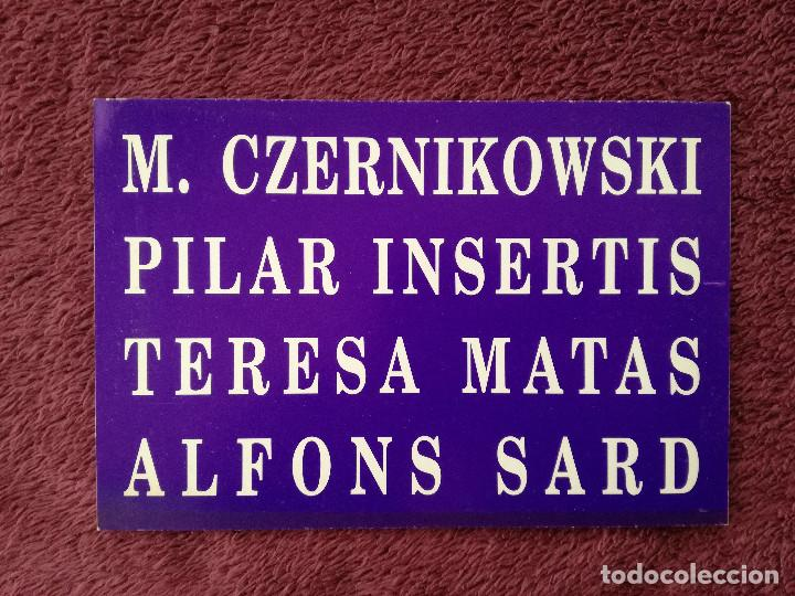 ALFONS SARD TERESA MATAS PILAR INSERTIS M. CZERNIKOWSKI - ARCO 1993 - LLUC FLUXA GALERIA D'ART (Postales - Postales Temáticas - Arte)
