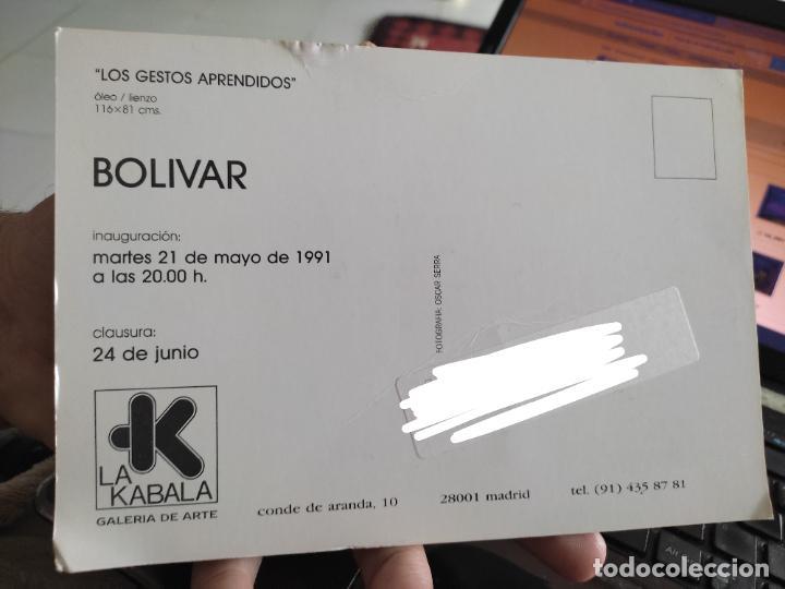 Postales: BOLIVAR GESTOS TARJETON ARTE EXPOSICION 1991 INAUGURACIÓN GALERIA KABALA 19,7 X 13,5 CM - Foto 2 - 262738055