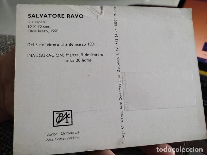 Postales: SALVATORE RAVO TARJETON ARTE EXPOSICION 1991 INAUGURACIÓN GALERIA J ONTIVEROS 17 X 13 CM DEPERFECTO - Foto 2 - 262741610