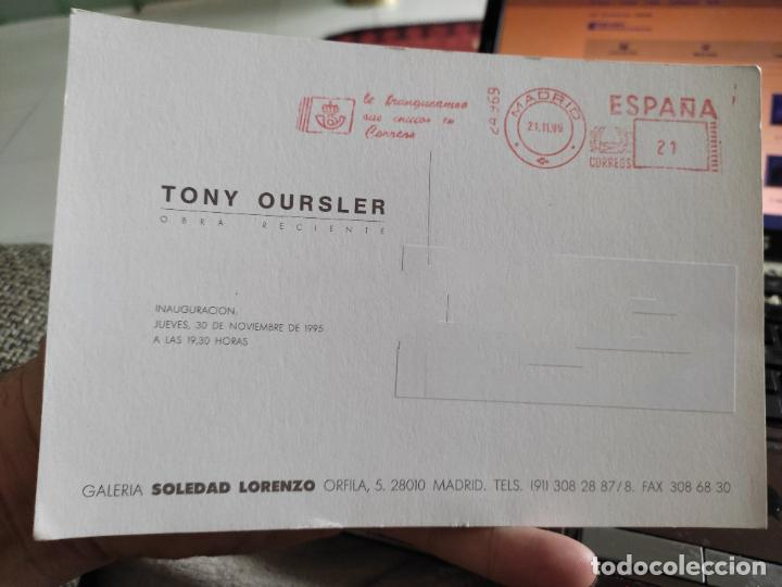 Postales: TONY OURSLER TARJETON ARTE EXPOSICION 1991 INAUGURACIÓN GALERIA S LORENZO 19,5 X 13,5 CM DEPERFECTO - Foto 2 - 262744090