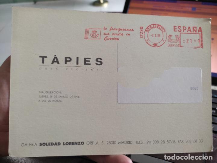 Postales: TAPIES TARJETON ARTE EXPO 1995 INAUGURACIÓN GALERIA S LORENZO 19,5 X 13,5 CM DEPERFECTO - Foto 2 - 262747065
