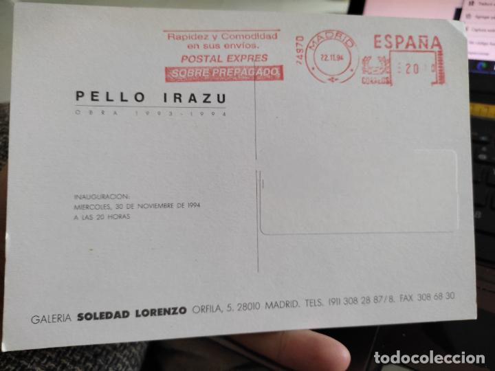 Postales: PELLO IRAZU TARJETON ARTE EXPO 1994 INAUGURACIÓN GALERIA SOLE LORENZO 19,5 X 13,5 CM - Foto 2 - 262792595