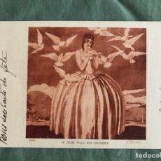 Postales: LA JEUNE FILLE AUX COLOMBES . J.LECLERC . BRAUN & CIE 0183, ESCRITA 1932. Lote 263535255